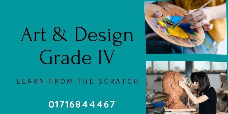 Art and Design-Grade IV
