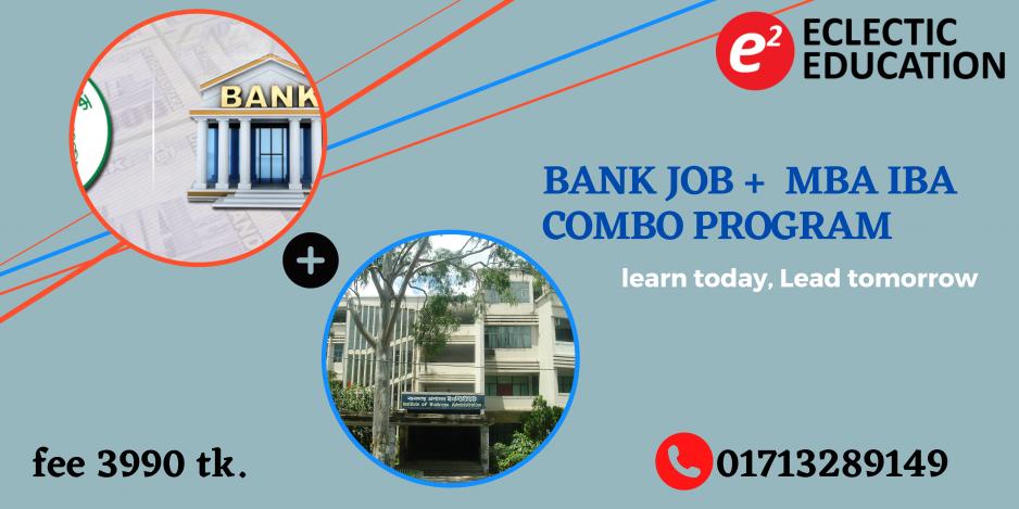 Bank Job & MBA IBA Combo Program